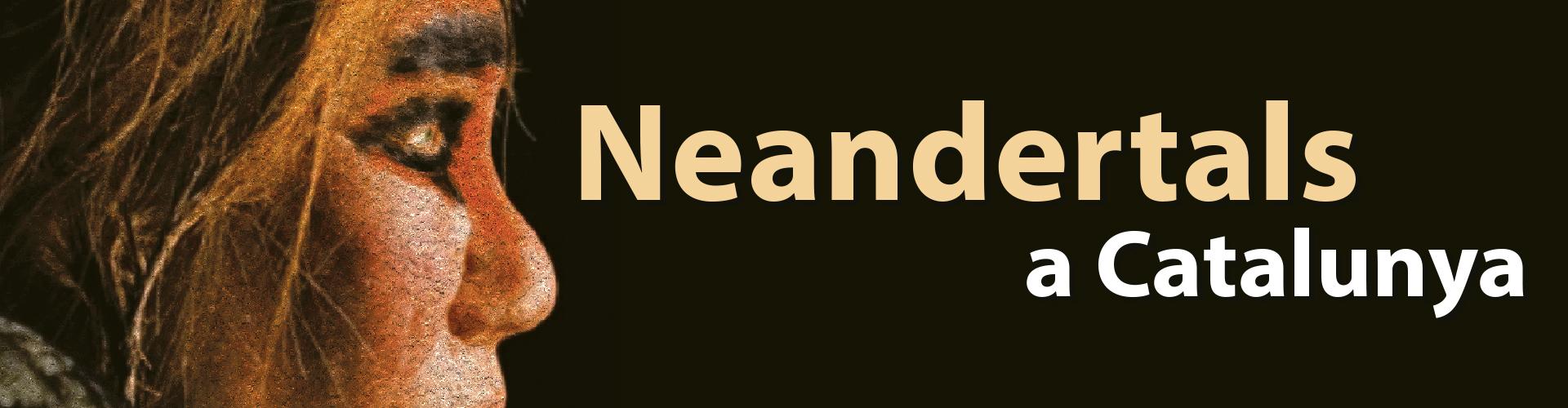 """""""Exposición: Neandertales en Catalunya"""""""